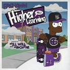 Higher Learning 2 (Hosted by DJ ill Will & DJ Rock
