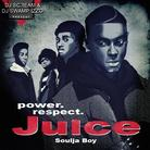 Soulja Boy - Juice (Hosted by DJ Scream & DJ Swamp Izzo)