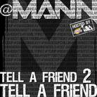 Tell A Friend (Hosted by DJ ill Will & The LA Leakers)