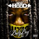 Bodybag (Hosted by DJ Infamous)
