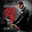 There Is No Competition 3: Death Comes In 3's (Hosted by DJ Drama)