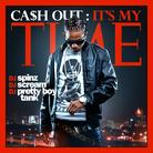It's My Time (Hosted By DJ Spinz & DJ Pretty Boy Tank)