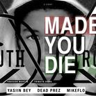 Made You Die