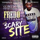 Fredo Santana - It's A Scary Site (Hosted by The Trapaholics & DJ Victoriouz)