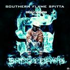 fR€$H aka SHORT DaWG - Southern Flame Spitta 5 (Hosted by Don Cannon)
