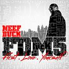 Neef Buck - Forever Do Me 5: First Love Yourself