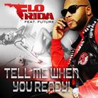 Tell Me When You Ready (CDQ)