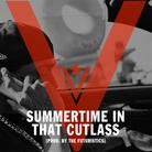 Summertime In That Cutlass [Tags]