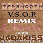 V.S.O.P. (Ted Smooth Remix)