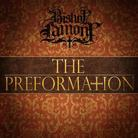 Bishop Lamont - The Preformation