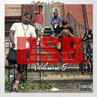 Troy Ave Presents BSB Vol. 5