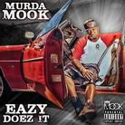 Murda Mook - Eazy Doez It