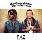 Raz Simone - Macklemore Privilege & Chief On Keef Violence