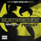 Ron Browz - She Ain't Nothin To F Wit (Remix) Feat. Raekwon