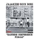 Jadakiss - Eastern Conference Final Feat. Rick Ross