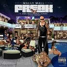 Mally Mall - Freak Feat. Eric Bellinger, Chinx Drugz & Too Short
