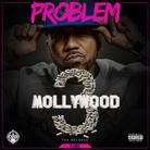 Problem - Mollywood 3: The Relapse (Side A)