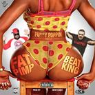 Fat Pimp - Pussy Popping 2 Feat. BeatKing
