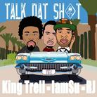 King Trell - Talk Dat Shit Feat. Iamsu! & RJ (OMMIO)