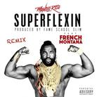 Super Flexin (Remix)