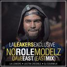No Role Modelz (EAST MIX)