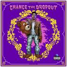 Chance The Dropout
