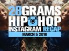 28 Grams: Hip-Hop Instagram Recap (March 5)