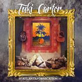 Tuki Carter - Atlantafornication