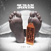 Scram Jones - Dead Giveaway