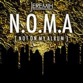 Jeremih - N.O.M.A. (Not On My Album)