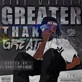 Gino Marley - Greater Than Great