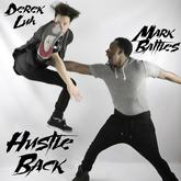 Mark Battles - Hustle Back Feat. Derek Luh