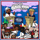 Smoke DZA - George Kush Da Button (Don't Pass Trump The Blunt)