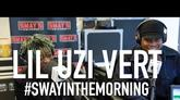 Lil Uzi Vert On Sway In The Morning