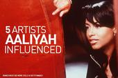 5 Artists Aaliyah Influenced