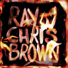 Chris Brown & Ray J - Burn My Name