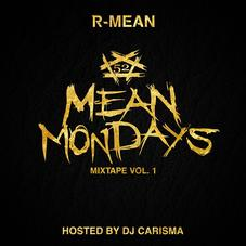 R-Mean - Mean Mondays Mixtape Vol. 1