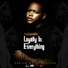Loyalty Over Everything (Hosted by DJ Mustard)