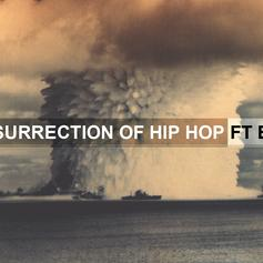 The Resurrection of Hip Hop