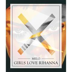 Girls Love Rihanna