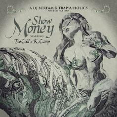 Show Money (Hosted By DJ Scream & Trapaholics)