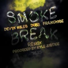 Smoke Break (Remix)
