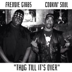 Thug Till It's Over