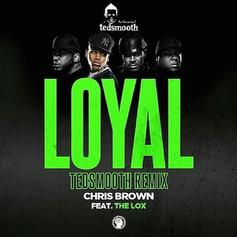 Loyal (Ted Smooth Remix)