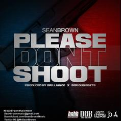 Please Don't Shoot