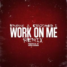 Work On Me (Remix)