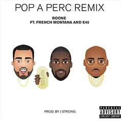 Pop A Perc (Remix)