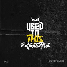 Used To This (Freestyle)