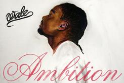 Wale - Ambition (Album Cover Track List)