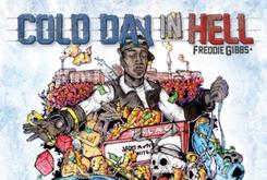"Freddie Gibbs Reveals Tracklist For ""Cold Day In Hell,"" Due October 31st"